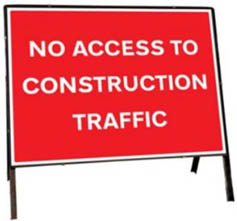 No Access To Construction Traffic Temporary Road Sign