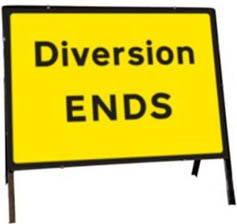 Diversion ENDS Temporary Road Sign 2702
