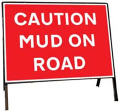 Caution Mud On Road Temporary Road Sign