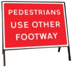 Pedestrians Use Other Footway Temporary Road Sign