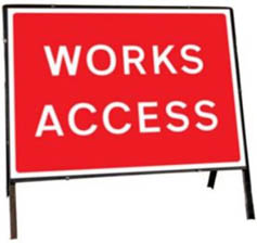 Works Access Temporary Road Sign 7301