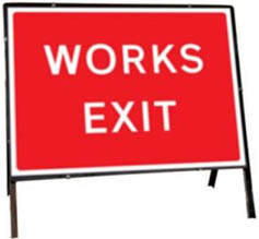 Works Exit Temporary Road Sign 7302